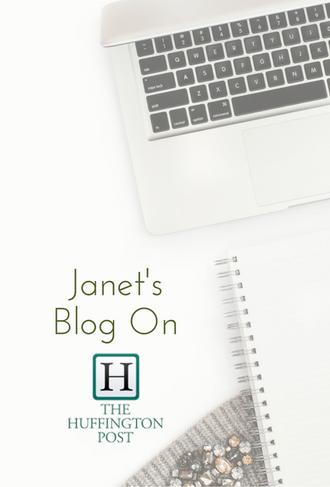 Janet's Blog On Huffington Post